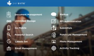 List of SKYSITE Projects features including: Document Management, Unlimited Storage, Go Mobile, Powerful Search, Latests Set, Email Management, Markup, RFI Administration, Submittals, Punch List Management, Photo Management, and Activity Tracking